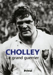 Cholley. Le grand guerrier