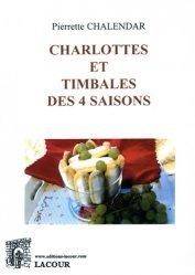 Charlottes et timbales des 4 saisons