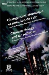 Changement climatique et pollution de l'air. Droits de propriété, économie et environnement
