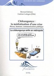 Chikungunya : la médiatisation d'une crise