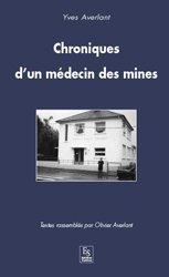 Chroniques d'un médecin des mines