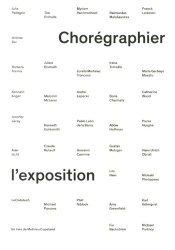 Chorégraphier l'exposition