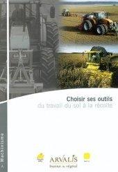 Choisir ses outils du travail du sol à la récolte
