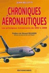 Chroniques aéronautiques. Tome 2, Les principaux événements de 2003 à 2008