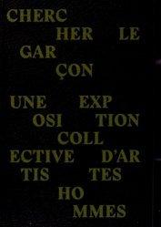 Chercher le garçon. Une exposition collective d'artistes hommes, Edition bilingue français-anglais