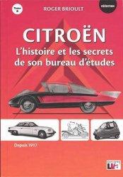 Citroën l'histoire et les secrets de son bureau d'études