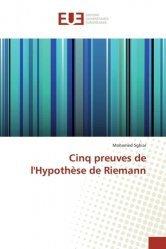 Cinq preuves de l'hypothèse de Riemann