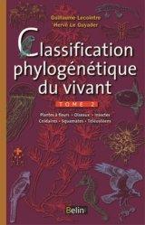 Classification phylogénétique du vivant Tome 2