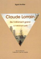 Claude Lorrain. De l'infiniment grand à l'infiniment petit