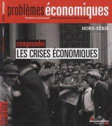 Comprendre les crises économiques