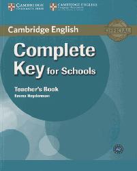 Complete Key for Schools - Teacher's Book