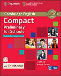 Compact Preliminary for Schools - Student's Book without Answers with CD-ROM with Testbank