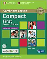 Compact First - Student's Book without Answers with CD-ROM with Testbank
