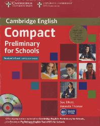 Compact Preliminary for Schools - Student's Pack (Student's Book without Answers with CD-ROM, Workbook without Answers with Audio CD)