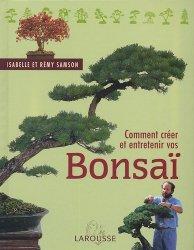Comment créer et entretenir vos bonsaï
