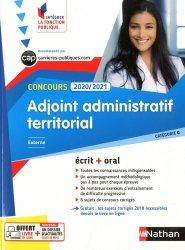 Concours adjoint administratif territorial externe, interne, 3e voie. Ecrit + oral Catégorie C, Edition 2020-2021