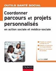Coordonner parcours et projets personnalisés en action sociale et médico-sociale