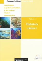 Connaissance et gestion des habitats et des espèces d'intérêt communautaire Tome 2