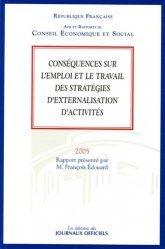 Conséquences sur l'emploi et le travail des stratégies d'externalisation d'activités