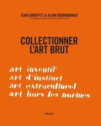 Collectionner l'art brut
