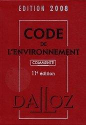 Code de l'environnement 2008. 11e édition