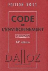 Code de l'environnement 2011. 14e édition