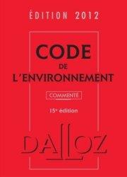 Code de l'environnement 2012. 15e édition