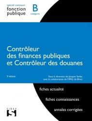 Contrôleur des finances publiques Contrôleur des douanes. Catégorie B, 3e édition