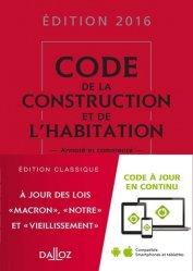 Code de la construction et de l'habitation 2016, commenté