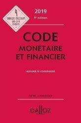 Code monétaire et financier. Annoté & commenté, Edition 2019