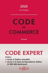 Code de commerce annoté. Edition 2020