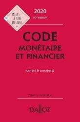 Code monétaire et financier. Annoté & commenté, Edition 2020