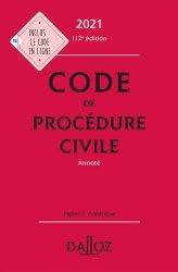 Code de procédure civile annoté. Edition 2021