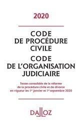 Code de procédure civile. Code de l'organisation judiciaire, Edition 2020