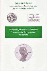 Communautés, discriminations et identité. Huitièmes Journées René Savatier