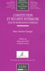 Constitution et sécurité intérieure. Essai de modélisation juridique