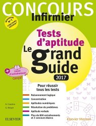 Concours Infirmier - Tests d'aptitude Le grand Guide IFSI 2017