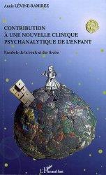 Contribution à une nouvelle clinique psychanalytique de l'enfant