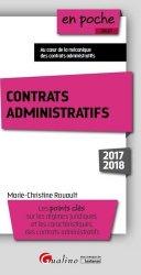 Contrats administratifs. Edition 2017-2018