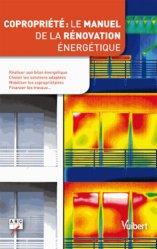 Copropriété : le manuel de la rénovation énergétique