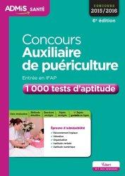 Concours Auxiliaire de puériculture - Entrée en IFAP - 1 000 tests d'aptitude