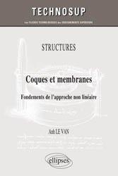 Coques et membranes - Fondements de l'approche non linéaire (niveau C)