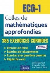 A paraitre dans Mathématiques-Université-Examens, Colles de mathématiques approfondies - ECG-1