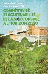 Compétitivité et soutenabilité de la bioéconomie à l'horizon 2050