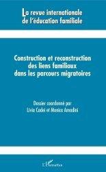 Construction et reconstruction des liens familiaux dans les parcours migratoires