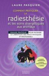 Comment pratiquer la radiesthésie et les soins énergétiques aux animaux