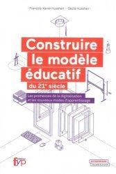 Construire le modèle éducatif du XXIe siècle