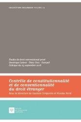 Contrôle de constitutionnalité et de conventionnalité du droit étranger. Etudes de droit international privé (Amérique latine - Etats-Unis - Europe)