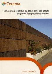 Conception et calcul du génie civil des écrans de protection phonique routiers