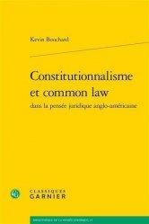 Constitutionnalisme et common law dans la pensée juridique anglo-américaine